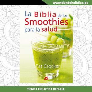 La biblia de los smoothies...