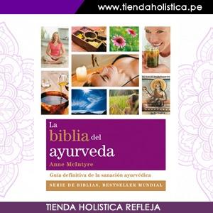 la-biblia-del-ayurveda-guia-definitiva-de-la-sanacion-ayurvedica-de-anne-mcintyre