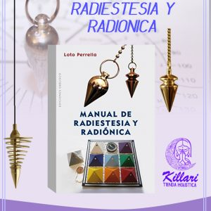 MANUAL DE RADIESTESIA Y RADIÓNICA