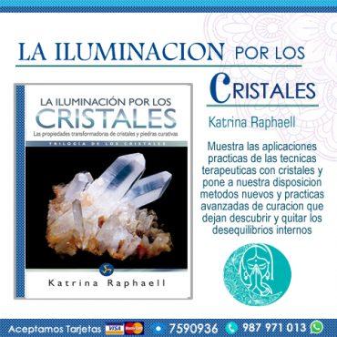 La Iluminación por los Cristales:...