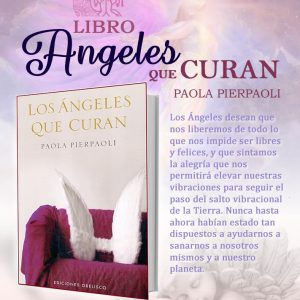 Libro Ángeles que Curan de Paola Pierpaoli, Tienda Holistica Killari